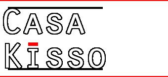 Casa Kisso